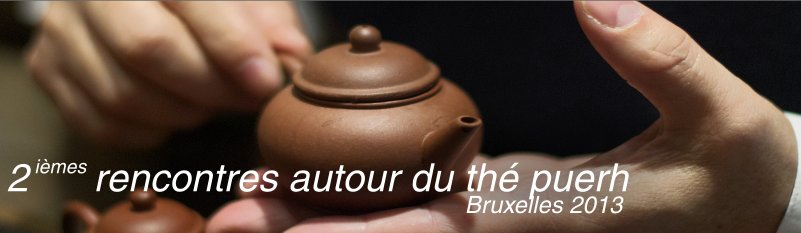 2ièmes rencontres autour du thé puerh 2013