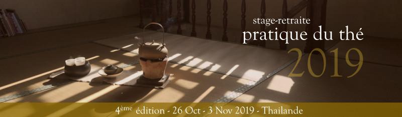 Stage-retraite pratique du thé et Gong Fu Cha - Thailande 2018